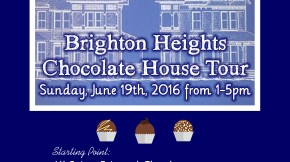 Brighton Heights Chocolate House Tour THIS WEEKEND!