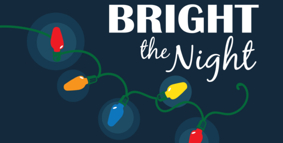 Bright The Night!